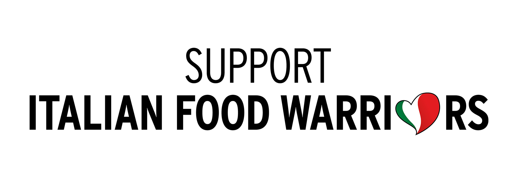 SUPPORT ITALIAN FOOD WARRIORS